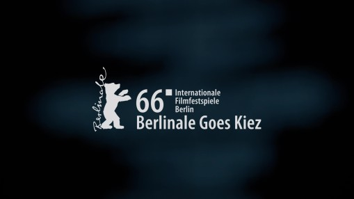 Berlinale 2016    Sunday Feb 21, 2016    A medley of impressions of the  Berlinale Goes Kiez  series 2016